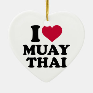I love Muay Thai Ceramic Ornament