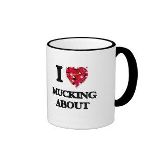 I Love Mucking About Ringer Coffee Mug