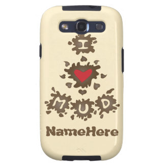 I Love Mud Samsung Galaxy S3 Covers