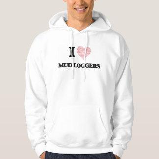 I love Mud Loggers (Heart made from words) Hooded Sweatshirt