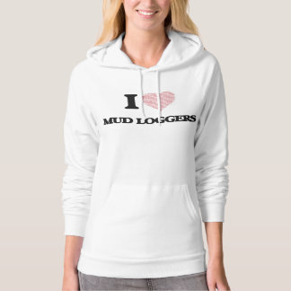 I love Mud Loggers (Heart made from words) Hoodie