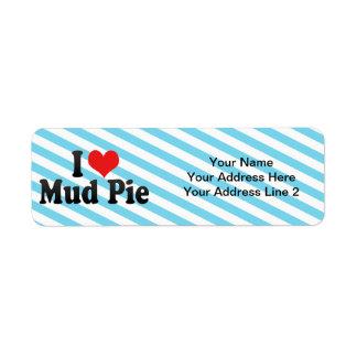 I Love Mud Pie Return Address Label