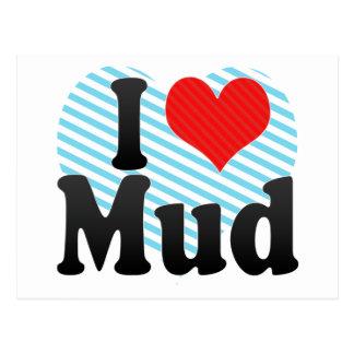 I Love Mud Postcard