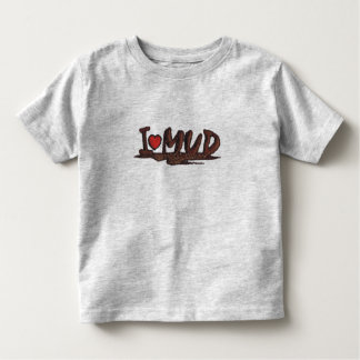 I Love Mud Toddler T-shirt