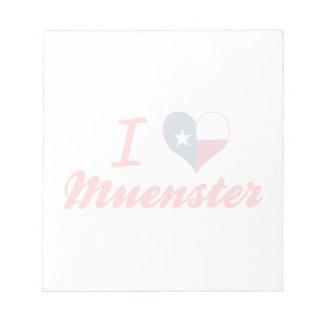 I Love Muenster, Texas Scratch Pads