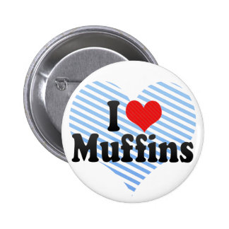 I Love Muffins Pinback Button
