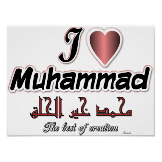 I love Muhammad - The best of creation Poster