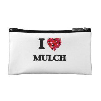 I Love Mulch Cosmetics Bags