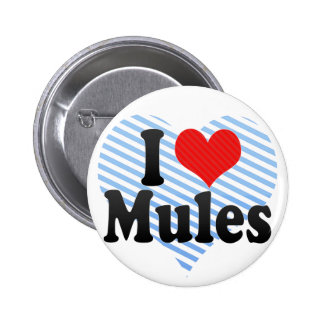 I Love Mules 2 Inch Round Button