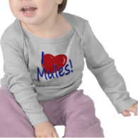 I Love Mules! Shirt