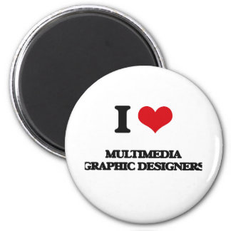 I love Multimedia Graphic Designers Refrigerator Magnets