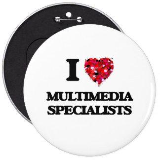 I love Multimedia Specialists 6 Inch Round Button