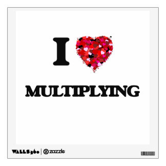 I Love Multiplying Wall Decal