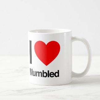 i love mumbled coffee mug