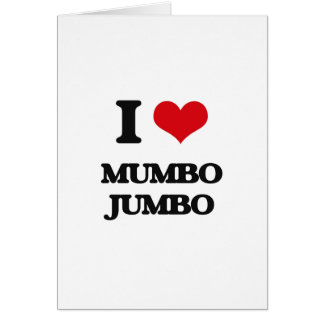 I Love Mumbo Jumbo Greeting Card
