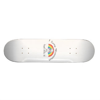 I love mummies deal with it skate boards