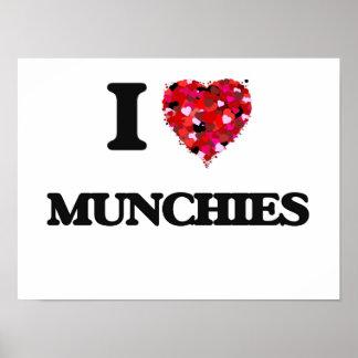 I Love Munchies Poster