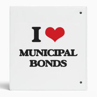 I Love Municipal Bonds 3 Ring Binder