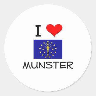 I Love MUNSTER Indiana Round Sticker