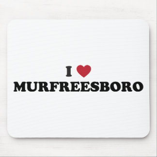I Love Murfreesboro Tennessee Mouse Pad