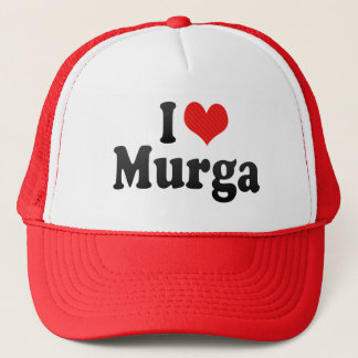 I Love Murga Trucker Hat