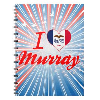 I Love Murray, Iowa Spiral Notebook