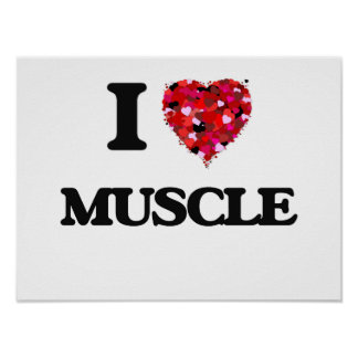 I Love Muscle Poster