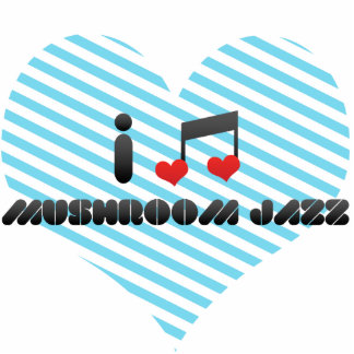 I Love Mushroom Jazz Photo Cut Outs