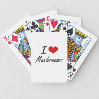 I Love Mushrooms artistic design Bicycle Playing Cards