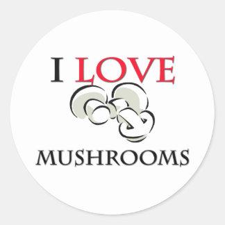I Love Mushrooms Round Stickers