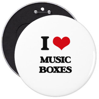 I Love Music Boxes 6 Inch Round Button