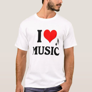 I LOVE MUSIC - Music is my Life! T-Shirt