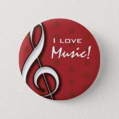 I Love Music Pin at Zazzle