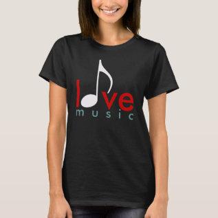 I Love Music T-shirt at Zazzle