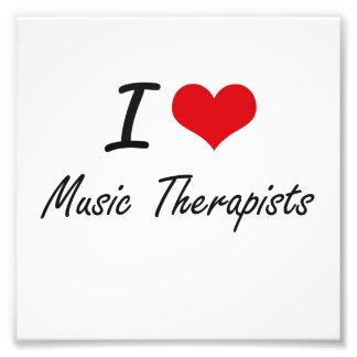I love Music Therapists Photo Print