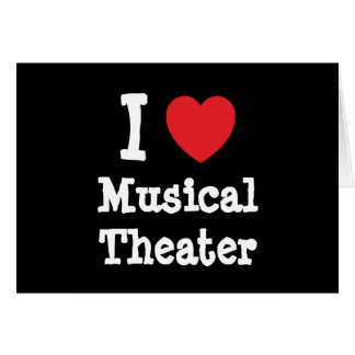 I love Musical Theater heart custom personalized Card