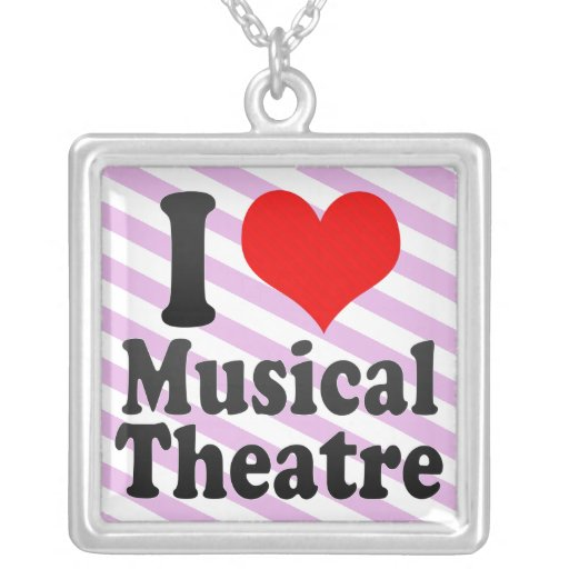 I love Musical Theatre Custom Necklace