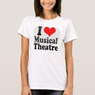 I love Musical Theatre T-Shirt