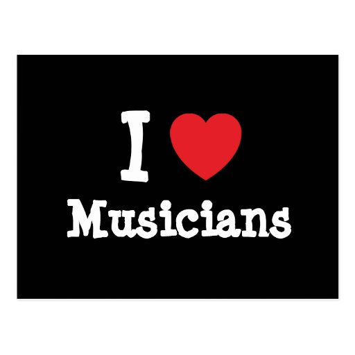 I love Musicians heart custom personalized Postcards