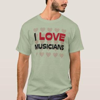 I LOVE MUSICIANS T-Shirt