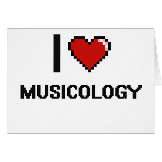 I Love Musicology Digital Design Greeting Card