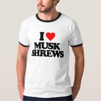 I LOVE MUSK SHREWS T-Shirt