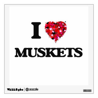 I Love Muskets Room Stickers