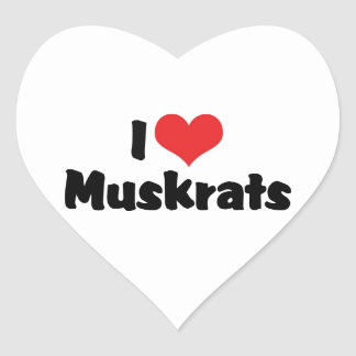 I Love Muskrats Heart Sticker