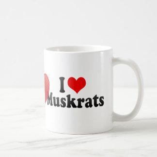 I Love Muskrats Mug