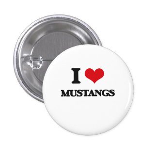I Love Mustangs Button