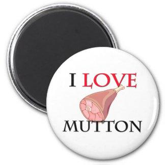I Love Mutton Refrigerator Magnets