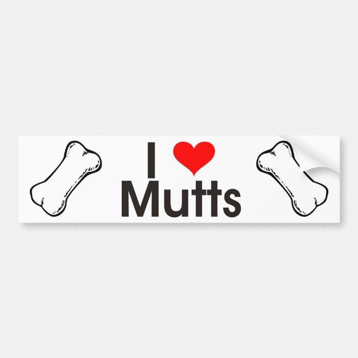 I Love Mutts Bumper Sticker