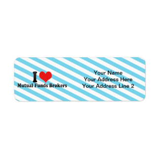 I Love Mutual Funds Brokers Custom Return Address Label