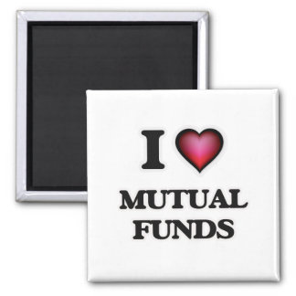 I Love Mutual Funds Magnet